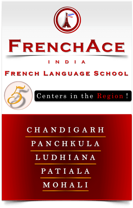 French Classes in Ludhiana, The Only French Language Institute with 5 branches in the Region, Chandigarh, Ludhiana, Mohali, Patiala and Panchkula, French Language institute in Ludhiana